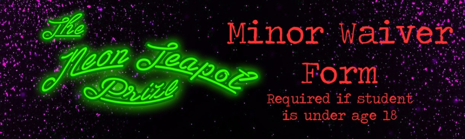 the-neon-teapot-prize-minor-waiver-form